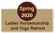 Ladies Horsemanship and Yoga Retreat