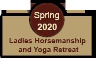 Ladies Horsemanship and Yoga Retreat